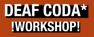 deafcodaworkshop